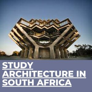 top 10 university to study architecture in South Africa